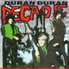 DURAN DURAN / Decade: Greatest Hits